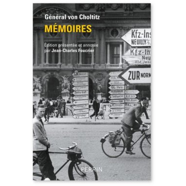 Gal Dietrich von Choltitz - Mémoires