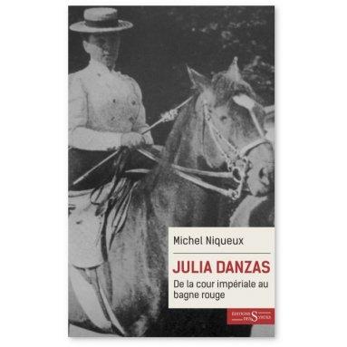 Michel Niqueux - Julia Danzas 1879-1942