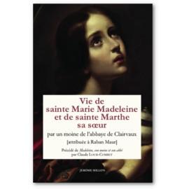 Père Raban Maur - Vie de sainte Marie-Madeleine et de sainte Marthe sa soeur