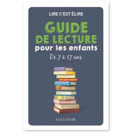 Lire c'est élire - Guide de lecture pour les enfants de 7 à 77 ans