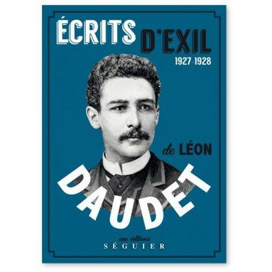 Léon Daudet - Ecrits d'exils 1927-1928