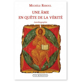 Michèle Reboul - Une âme en quête de la vérité