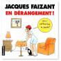 Jacques Faizant - En dérangement