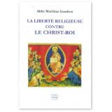 La liberté religieuse contre le Christ-Roi