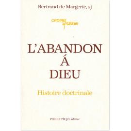 Bertrand de Margerie, sj - L'abandon à Dieu