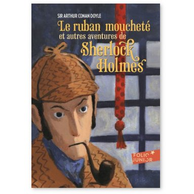 Arthur Conan Doyle - Le ruban moucheté et autres aventures de Sherlock Holmes