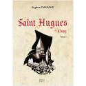 Saint Hugues de Cluny - Tome 3
