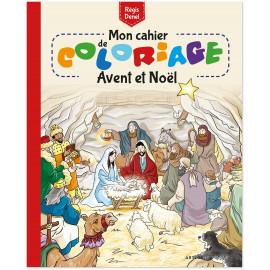 Régis Denel - Mon cahier de coloriage Avent et Noël