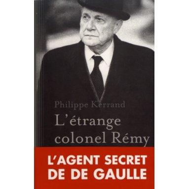 Philippe Kerrand - L'étrange colonel Rémy