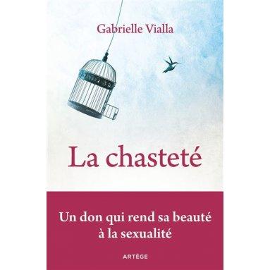 Gabrielle Vialla - La chasteté