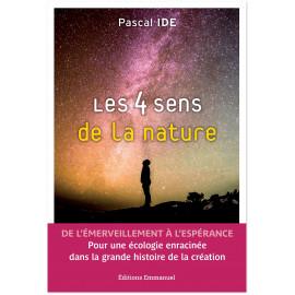 Père Pascal Ide - Les quatre sens de la nature