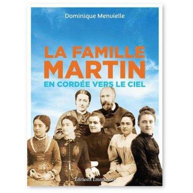 Dominique Menvielle - La Famille Martin en cordée vers le ciel