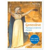 Geneviève mystique et femme d'action