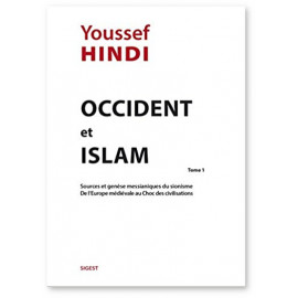Youssef Hindi - Occident et islam