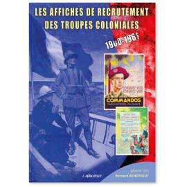Gal Bernard Behoteguy - Les affiches de recrutement des Troupes Coloniales
