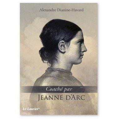 Alexandre Dianine-Havard - Coaché par Jeanne d'Arc