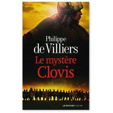 Philippe de Villiers - Le mystère Clovis