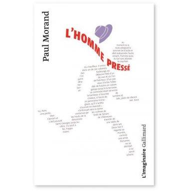 Paul Morand - L'homme pressé