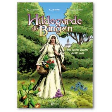Guy Lehideux - Hildegarde de Bingen - Une légende vivante du XII° siècle
