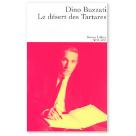 Dino Buzzati - Le désert des Tartares