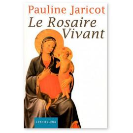 Pauline Jaricot - Le Rosaire vivant