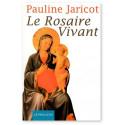 Le Rosaire vivant