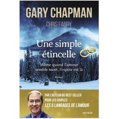 Gary Chapman - Une simple étincelle