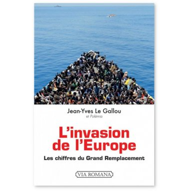 Jean-Yves Le Gallou - L'invasion de l'Europe