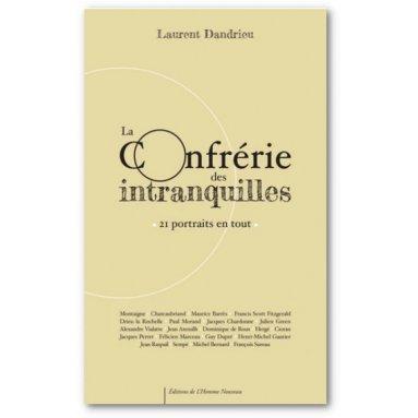 Laurent Dandrieu - La confrérie des intranquilles