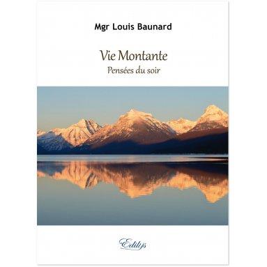 Mgr L. Baunard - Vie montante - Pensées du soir