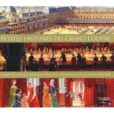 Petites histoires du Grand Louvre