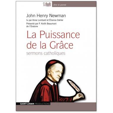 Card. John Henry Newman - La Puissance de la Grâce Cd audio MP3