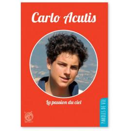 Jean-Luc Moens - Carlo Acutis, la passion du ciel