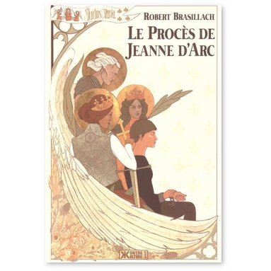 Robert Brasillach - Le procès de Jeanne d'Arc