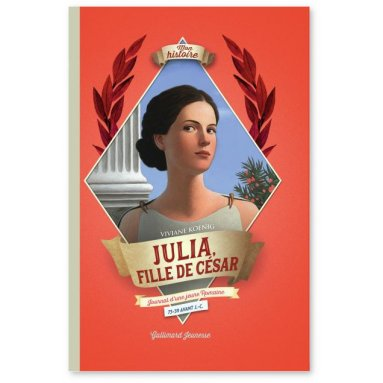 Viviane Koenig - Julia, fille de César
