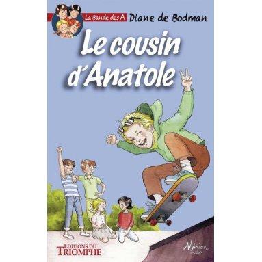 Diane de Bodman - Le cousin d'Anatole
