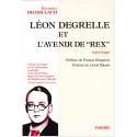 Léon Degrelle et l'avenir de Rex