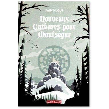 Saint-Loup - Nouveaux cathares pour Montségur