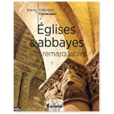 Eglise et Abbayes remarquables