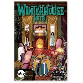 Ben Guterson - Winterhouse Hôtel Tome 3