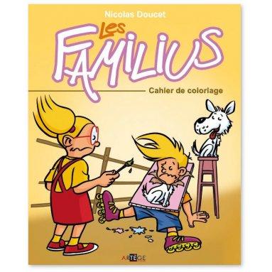 Nicolas Doucet - Les Familius cahier de coloriage
