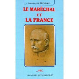 Le Maréchal et la France