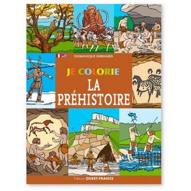 Dominique Ehrhard - Je colorie la préhistoire