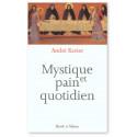 Mystique et pain quotidien