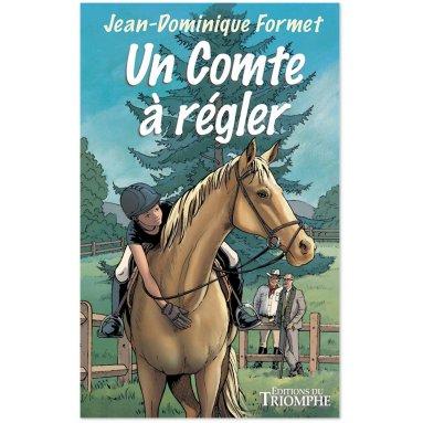 Jean-Dominique Formet - Un comte à régler