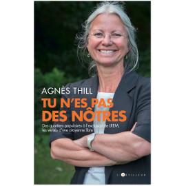Agnès Thill - Tu n'es pas des nôtres