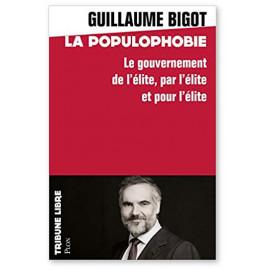 Guillaume Bigot - Populophobie