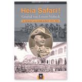 Heia Safari ! Général von Lettow-Vorbeck