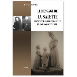 Le message de La Salette commenté par Mélanie Calvat et par son confesseur