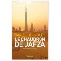 Le chaudron de Jafza